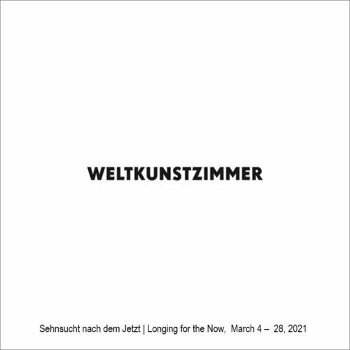 Weltkunstzimmer, Düsseldorf – Sehnsucht nach dem Jetzt III